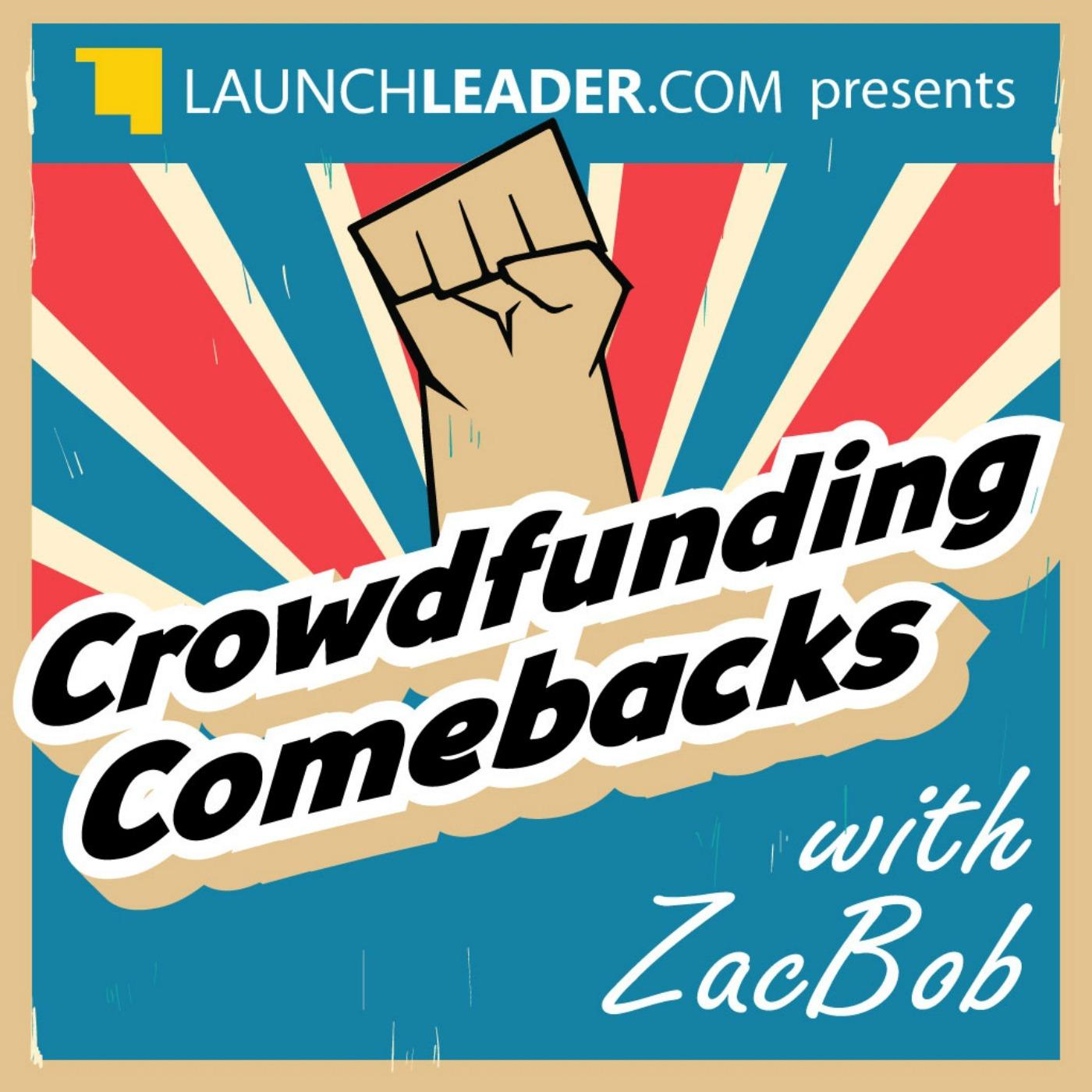 Crowdfunding Comebacks